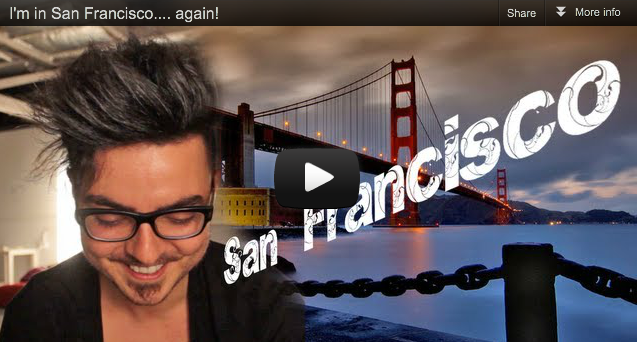 I'm in San Francisco… again!