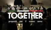 Un mese (e più) TOGETHER